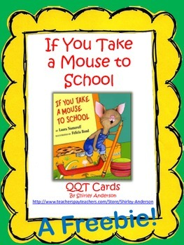Freeie- If You Take A Mouse To School- QQT Cards