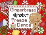 Freeze Dance Alphabet Practice - Gingerbread Theme