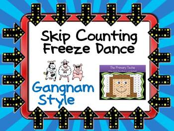 Freeze Dance Skip Counting - Gangnam Style