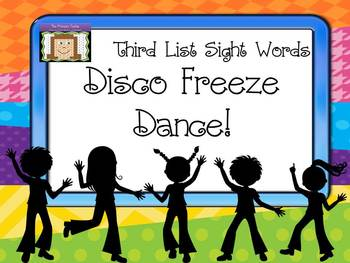Freeze Dance Third Dolch List Sight Words - Disco