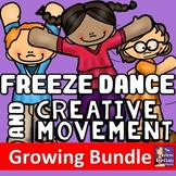 Freeze Dance and Creative Movement BUNDLE