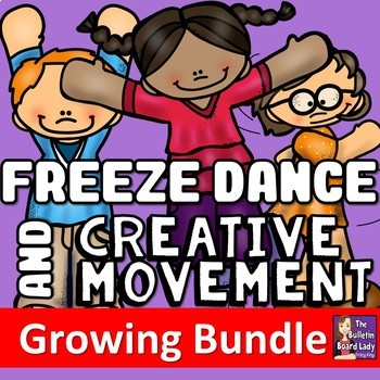 Freeze Dance and Creative Movement BUNDLE