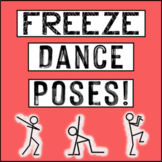 Freeze Dance and Creative Movement Poses