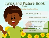 Freeze Lyrics and Picture Book