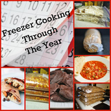 Freezer Cooking Through the Year