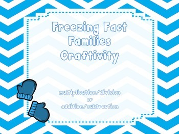 Freezing Fact Family Craftivity