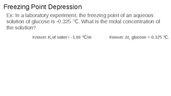 Freezing Point Depression/ Boiling Point Elevation Powerpoint