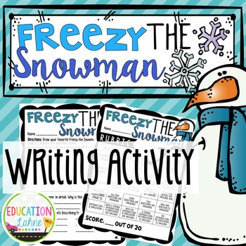 Freezy the Snowman {A Narrative Writing Activity}