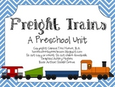 Freight Trains: A Preschool Unit of Basic Concepts and Lan