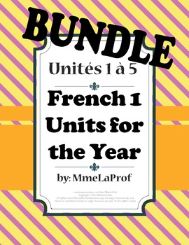 French 1: 5-Unit BUNDLE FOR THE YEAR