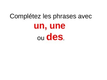 French 1, Discovering French Bleu, Unit 4, indefinite article pl and sing