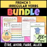 French 1 Irregular Verbs SUPER BUNDLE!! [être, avoir, fair