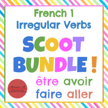 85e4e118f ... aller French 1 Irregular Verbs : SCOOT BUNDLE! [être, avoir, faire,  aller