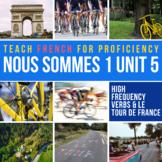French 1 Nous Sommes Unit 5: Le Tour de France