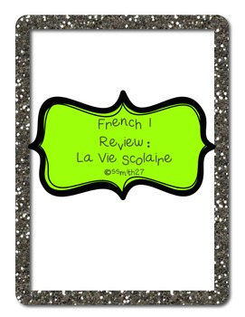 French 1 Review: La Vie Scolaire