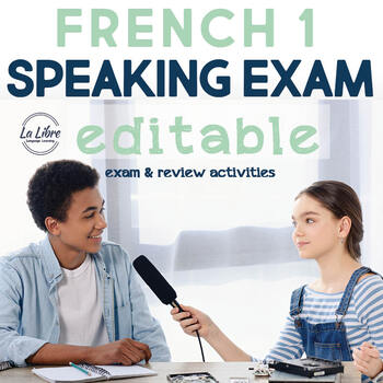 French 1 Editable Final Exam for Speaking with Review Activities
