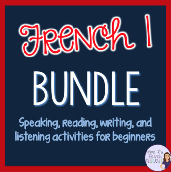 French 1 grammar and vocabulary, speaking activities, games BUNDLED