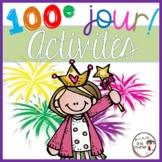 French 100th Day Activities / 100 jours d'école (activités et bricolages)