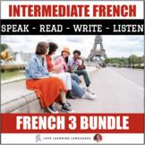 French 3 Curriculum Bundle: Ça y est, je parle français!