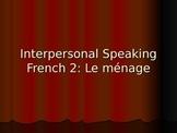 French 2 Dialogue: Vocabulary-Chores (AP Prep)