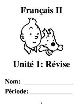 French 2 Unit 1: Revise (No textbook necessary) 6 week unit