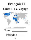 French 2 Unit 3: Le Voyage (No textbook necessary) 5 week unit