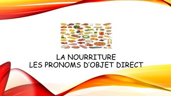 French 2 Unit- Food and Direct Object Pronouns
