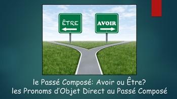 French 2 Unit- Passé Composé w/ AVOIR&ETRE, Direct Object Pronouns & Project
