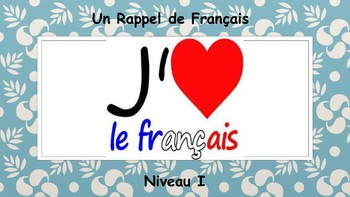 French 2 Unit- Review of French I
