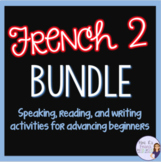 French 2 vocabulary, speaking, and writing bundle