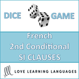 French 2nd Conditional SI CLAUSE Dice Game - Jeu de dés