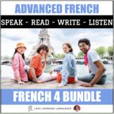 Advanced French Curriculum Bundle:  Ça y est, je parle français!
