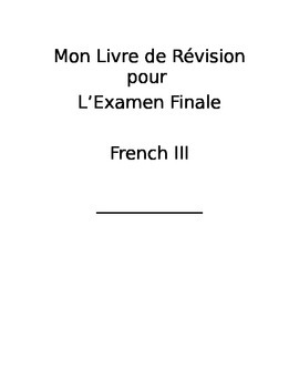 French 3--End of Course/Final Review