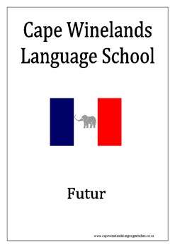 French ,30 Futur exercises for homework, with basic explanation and answers