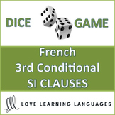 French 3rd Conditional SI CLAUSE Dice Game - Jeu de dés