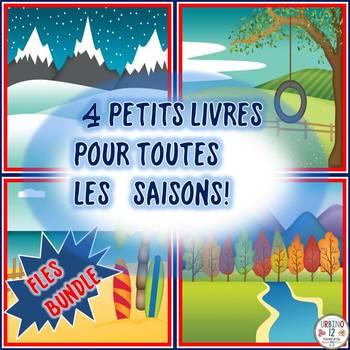 French: 4 Petits Livres Pour Toutes les Saisons BUNDLE