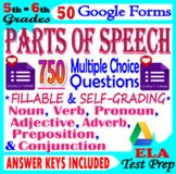 PARTS OF SPEECH. 50 GRAMMAR GOOGLE FORMS. SELF-GRADING Grammar Distance Learning