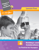 French 5 FSL: Lesson 4:Holidays & Celebrations:Le Festival
