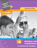 French 5 FSL: Lesson 5:Holidays & Celebrations:Le Festival