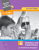 French 5 FSL: Lesson 8:Holidays & Celebrations:Le Festival