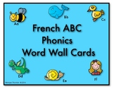 French ABC Phonics Word Wall Cards