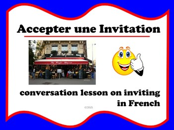 French Accepting Invitations