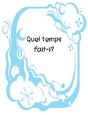 "French Activity Pack ""The Weather""/""Quel temps fait-il?""/"""