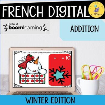 French Addition ways to make 10 Boom Cards I Winter Edition