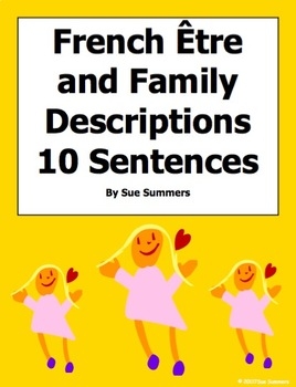 French Adjectives 10 Sentences With Family and Être Worksheet