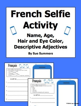 French Adjectives, Age, Name, Hair and Eyes Selfie Sketch and Sentences