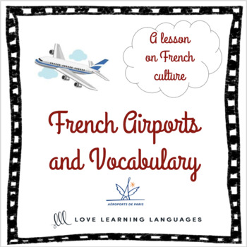 French Airports and Vocabulary - A lesson on French culture