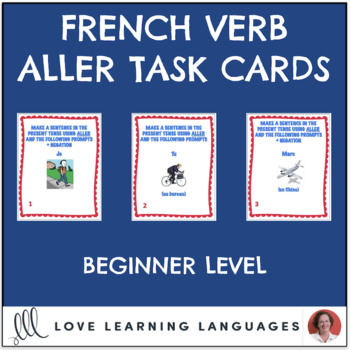 French Aller Expressions Task Cards - Beginner Level - Cartes à Tâches