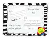 French Alphabet Printing Practice - Ecris les lettres de A-Z