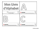 French Alphabet Sketch and Color Booklet - Mon Livre d'Alphabet
